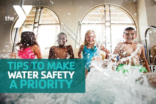 Tips to Make Water Safety a Priority